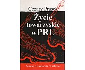 Szczegóły książki ŻYCIE TOWARZYSKIE W PRL