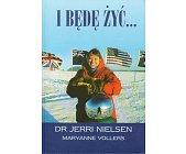 Szczegóły książki I BĘDĘ ŻYĆ...