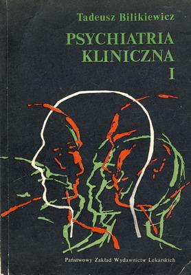 PSYCHIATRIA KLINICZNA - 3 TOMY