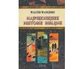 Szczegóły książki NAJPIĘKNIEJSZE HISTORIE BIBLIJNE