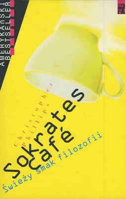 SOKRATES CAFE: ŚWIEŻY SMAK FILOZOFII