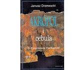 Szczegóły książki AKROPOL I CEBULA. O ZBIGNIEWIE HERBERCIE
