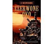 Szczegóły książki CZERWONE OKO (NEUROSHIMA)