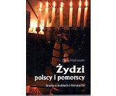 Szczegóły książki ŻYDZI POLSCY I POMORSCY