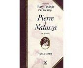 Szczegóły książki PIERRE I NATASZA - 2 TOMY