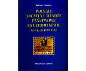 Szczegóły książki POLSKIE NACZELNE WŁADZE PAŃSTWOWE NA UCHODŹSTWIE W LATACH 1939 - 1990