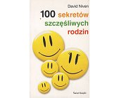 Szczegóły książki 100 SEKRETÓW SZCZĘŚLIWYCH RODZIN