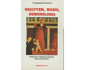 Szczegóły książki OKULTYZM, MAGIA, DEMONOLOGIA