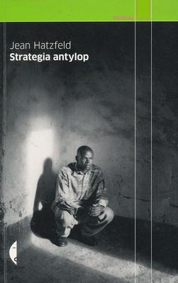 STRATEGIA ANTYLOP (CZARNE REPORTAŻ)