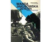 Szczegóły książki WANDA JAKUBOWSKA OD NOWA