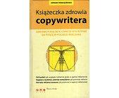 Szczegóły książki KSIĄŻECZKA ZDROWIA COPYWRITERA
