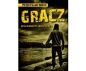 Szczegóły książki GRACZ. WITAJ W BRUDNYM ŚWIECIE FUTBOLU
