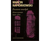 Szczegóły książki POWSTANIE UMARŁYCH. HISTORIA PAMIĘCI 1944 - 2014