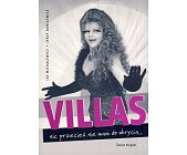 Szczegóły książki VILLAS. NIC PRZECIEŻ NIE MAM DO UKRYCIA