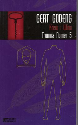KREW I WINO - TRUMNA NUMER 5
