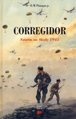 CORREGIDOR. SZTURM NA SKAŁĘ 1945