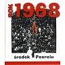 Szczegóły książki ROK 1968. ŚRODEK PEERELU