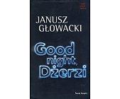 Szczegóły książki GOOD NIGHT, DŻERZI
