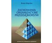 Szczegóły książki ZACHOWANIA ORGANIZACYJNE PRZEDSIĘBIORSTW