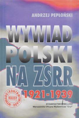 WYWIAD POLSKI NA ZSRR 1921-1939