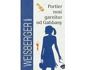 Szczegóły książki PORTIER NOSI GARNITUR OD GABBANY