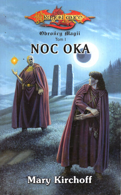 OBROŃCY MAGII - TOM I - NOC OKA