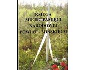 Szczegóły książki KSIĘGA MIEJSC PAMIĘCI NARODOWEJ POWIATU MIŃSKIEGO