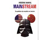 Szczegóły książki MAINSTREAM. CO PODOBA SIĘ WSZĘDZIE NA ŚWIECIE