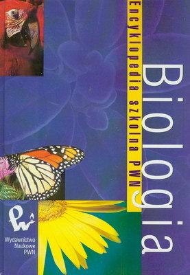 ENCYKLOPEDIA SZKOLNA PWN - BIOLOGIA