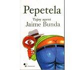Szczegóły książki TAJNY AGENT JAIME BUNDA