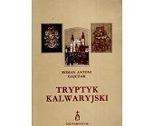 Szczegóły książki TRYPTYK KALWARYJSKI