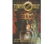 Szczegóły książki TEMPUS FUGIT - TOM I