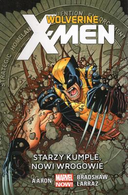 WOLVERINE I X-MEN: STARZY KUMPLE, NOWI WROGOWIE