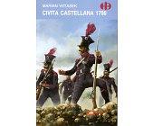 Szczegóły książki CIVITA CASTELLANA 1798 (HISTORYCZNE BITWY)