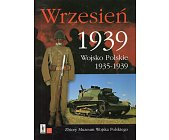 Szczegóły książki WRZESIEŃ 1939 WOJSKO POLSKIE 1935-1939