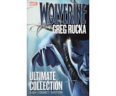 Szczegóły książki WOLVERINE BY GREG RUCKA ULTIMATE COLLECTION