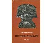 Szczegóły książki HISTORIA MEKSYKU