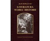 Szczegóły książki LITERATURA WOBEC HISTORII