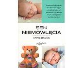 Szczegóły książki SEN NIEMOWLĘCIA