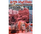 Szczegóły książki BYTOM POWOJENNY 1945 - 2002