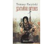 Szczegóły książki SZATAŃSKI INTERES