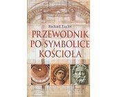 Szczegóły książki PRZEWODNIK PO SYMBOLICE KOŚCIOŁA