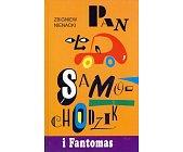 Szczegóły książki PAN SAMOCHODZIK I FANTOMAS (7)
