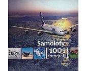 Szczegóły książki SAMOLOTY 1001 FOTOGRAFII