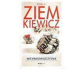 Szczegóły książki MICHNIKOWSZCZYZNA