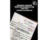 Szczegóły książki PROTOKOŁY POSIEDZEŃ BIURA POLITYCZNEGO KC PPR 1944 - 1945