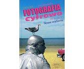 Szczegóły książki FOTOGRAFIA CYFROWA OD A DO Z