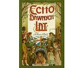 Szczegóły książki ECHO DAWNYCH LAT