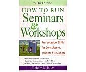 Szczegóły książki HOW TO RUN SEMINARS & WORKSHOPS