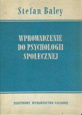 WPROWADZENIE DO PSYCHOLOGII SPOŁECZNEJ
